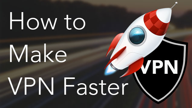 What is the Fastest VPN?